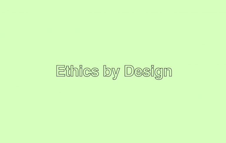 Ethics by design 2020
