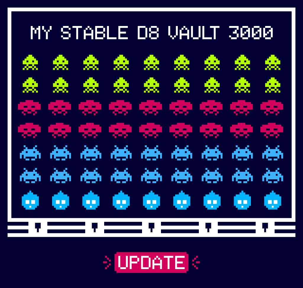 A stable drupal vault hermetic to an update pill.